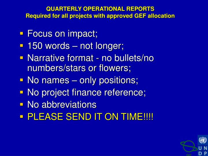 QUARTERLY OPERATIONAL REPORTS