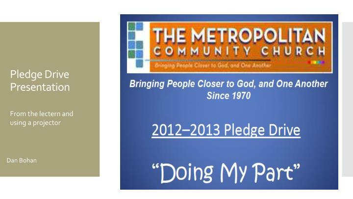 Pledge Drive Presentation