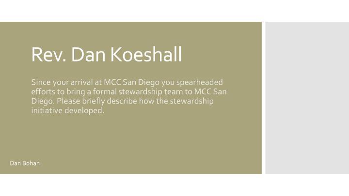 Rev. Dan Koeshall