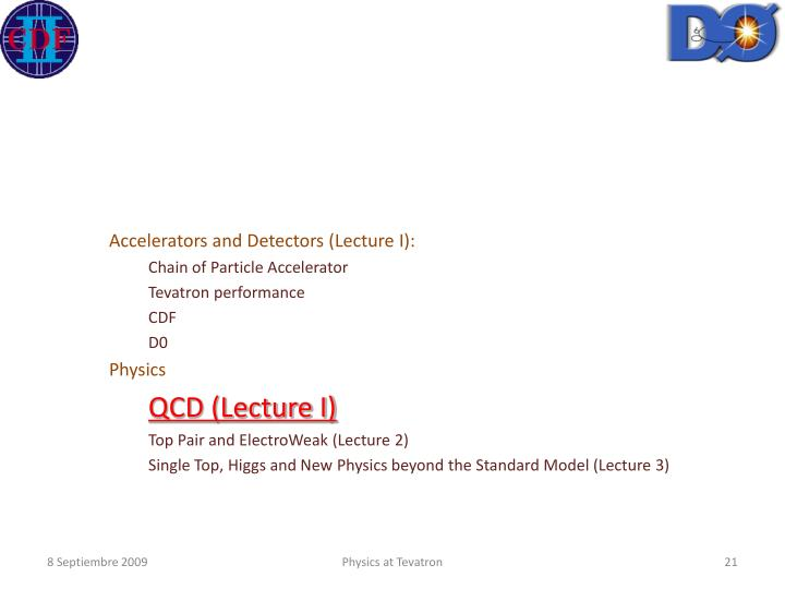 Accelerators and Detectors (Lecture I):