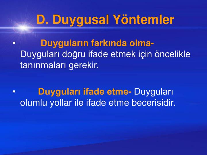 D. Duygusal Yöntemler