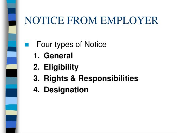 NOTICE FROM EMPLOYER