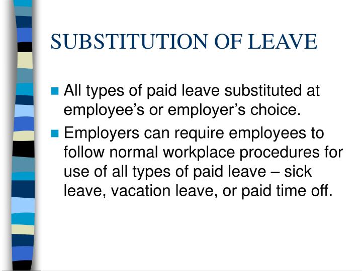 SUBSTITUTION OF LEAVE