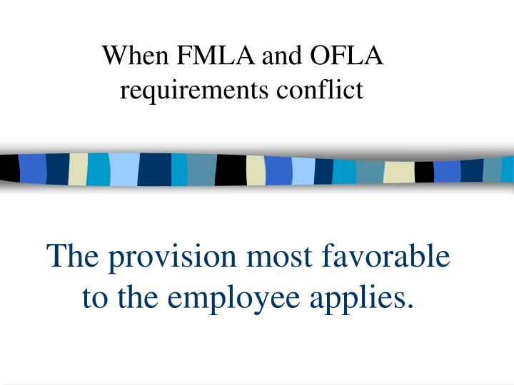 The provision most favorable to the employee applies.