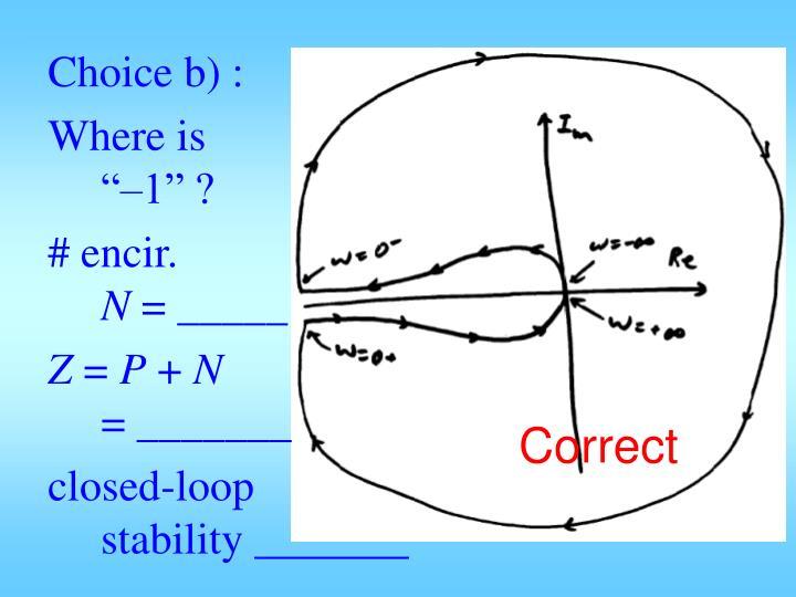 Choice b) :