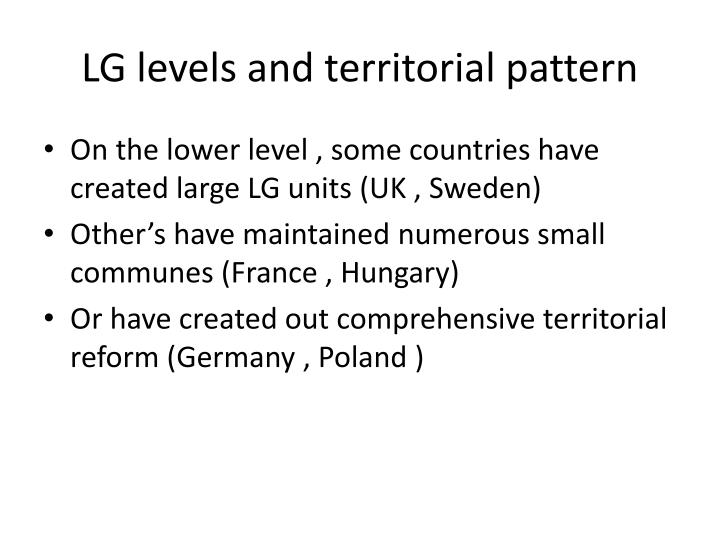 LG levels and territorial pattern