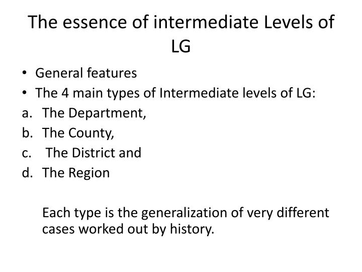 The essence of intermediate Levels of LG