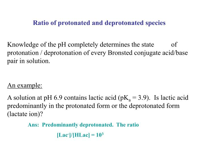 Ratio of protonated and deprotonated species