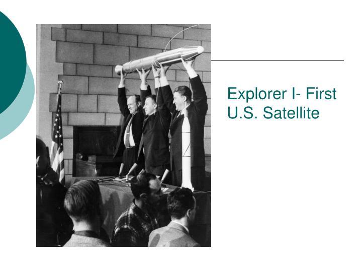 Explorer I- First U.S. Satellite