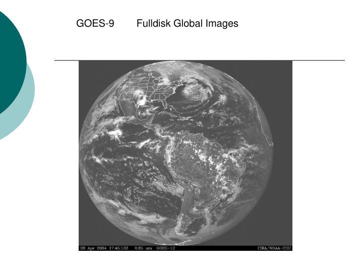 GOES-9        Fulldisk Global Images