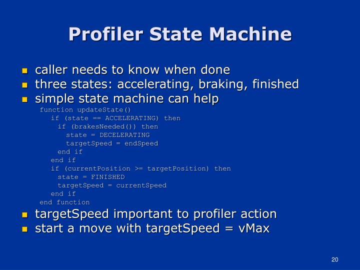 Profiler State Machine