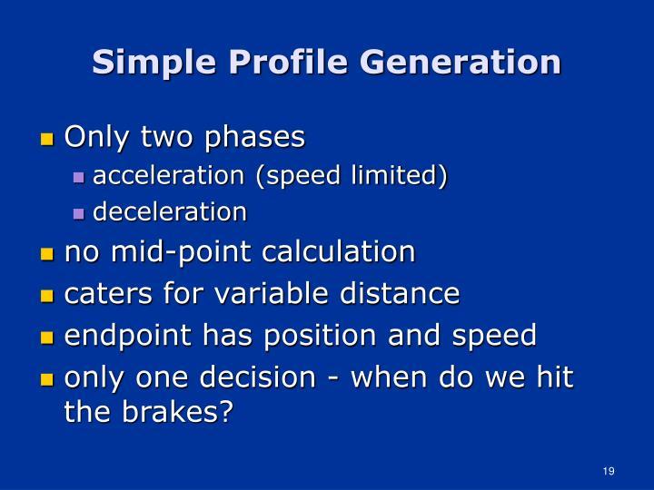 Simple Profile Generation
