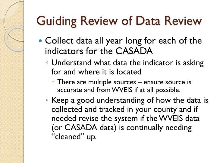 Guiding Review of Data Review