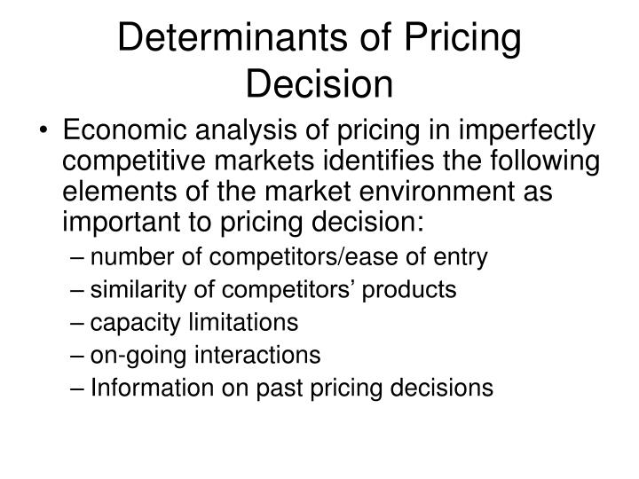 Determinants of Pricing Decision