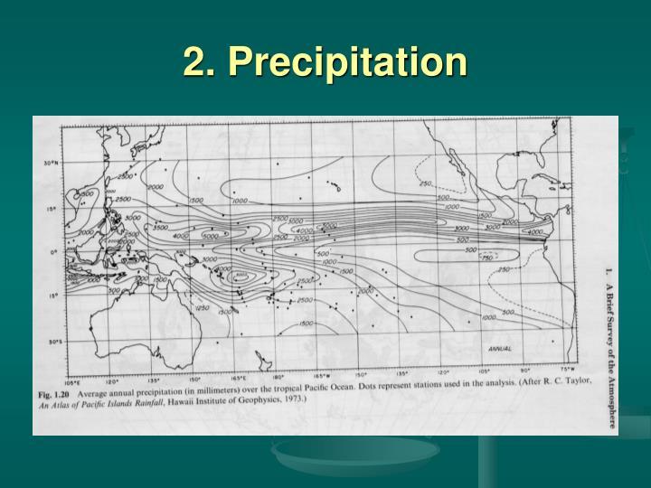 2. Precipitation