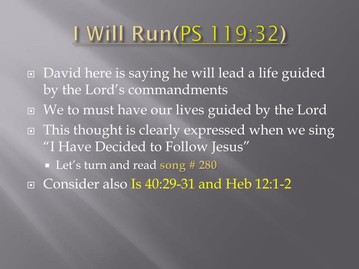 I Will Run(