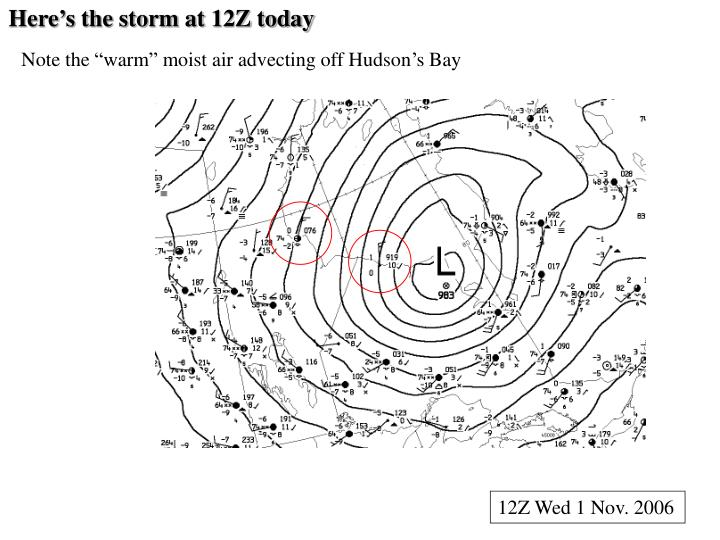 Here's the storm at 12Z today