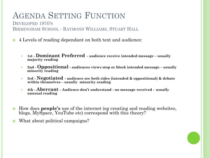 Agenda Setting Function
