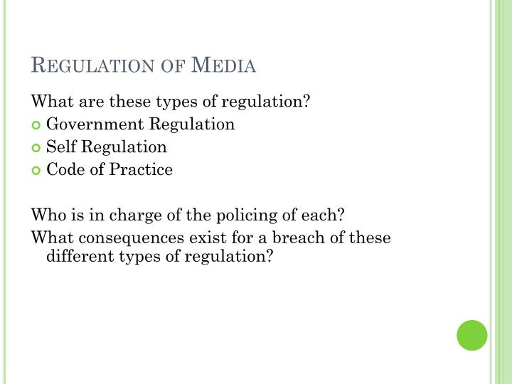 Regulation of Media