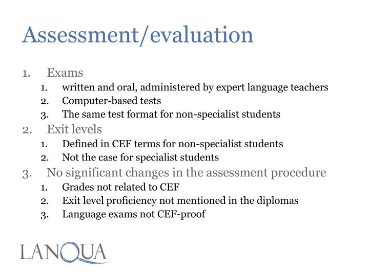 Assessment/evaluation