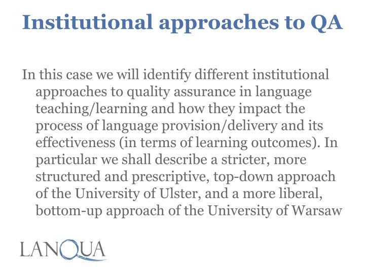 Institutional approaches to QA