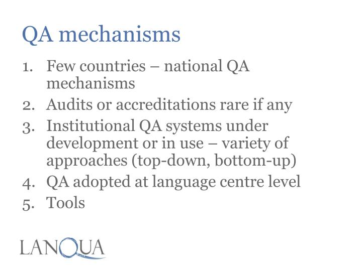 QA mechanisms