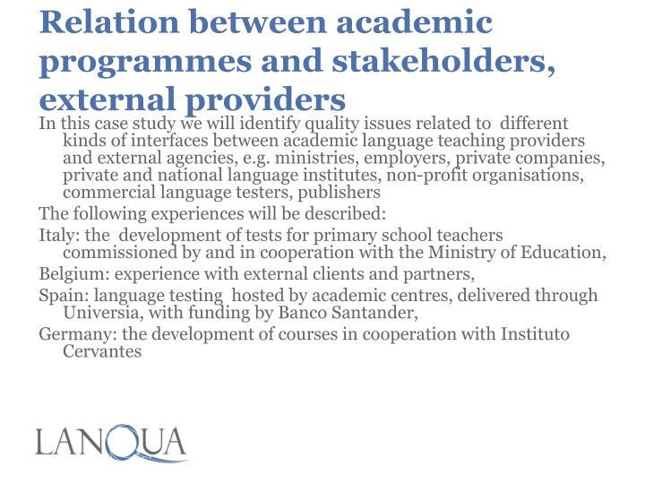 Relation between academic programmes and stakeholders, external providers