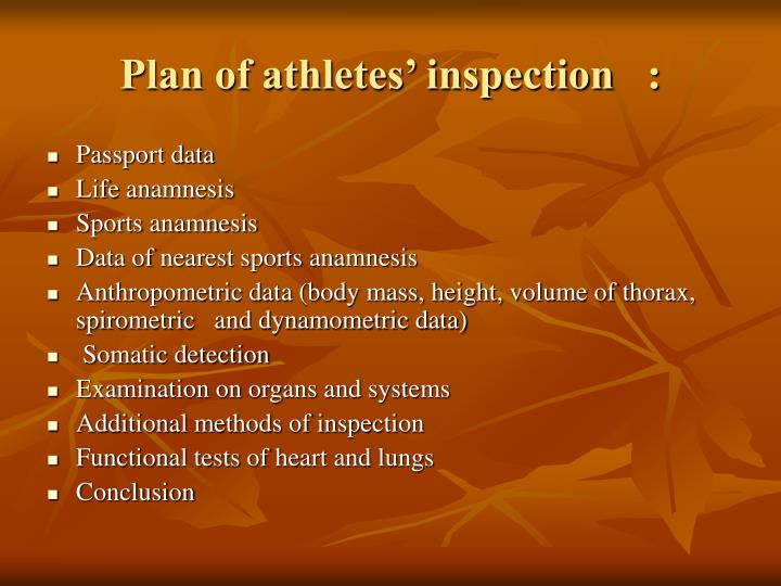 Plan of athletes inspection