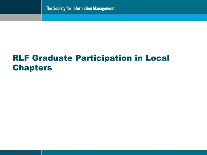 RLF Graduate Participation in Local Chapters