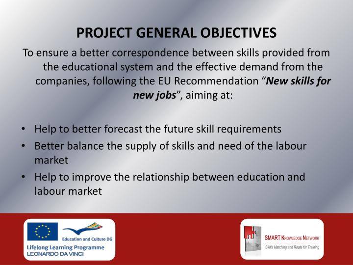 PROJECT GENERAL OBJECTIVES