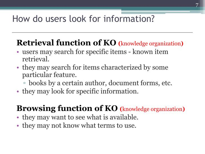 How do users look for information?
