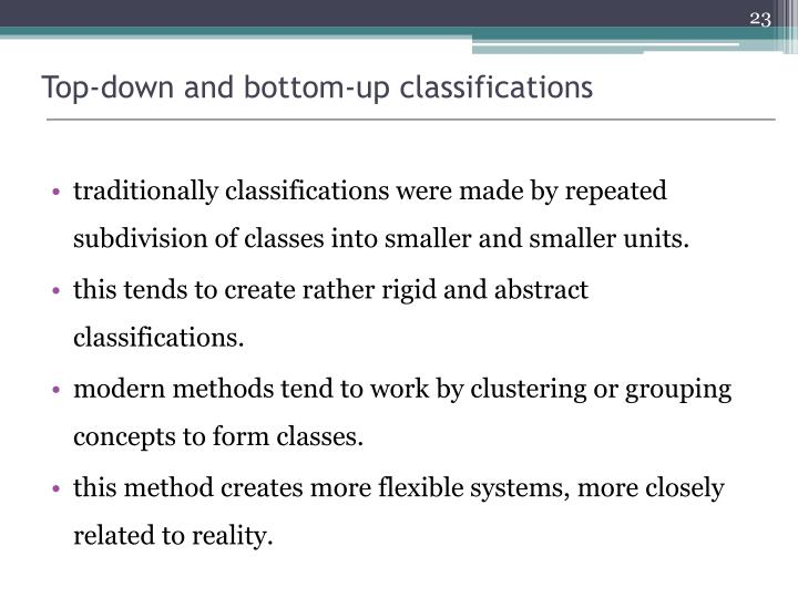 Top-down and bottom-up classifications