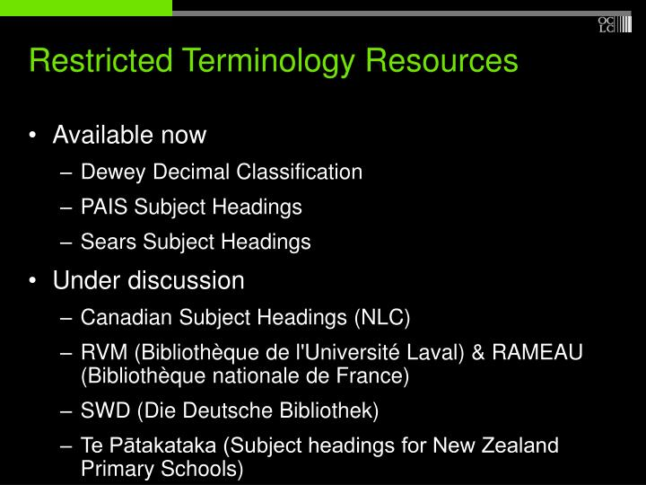 Restricted Terminology Resources