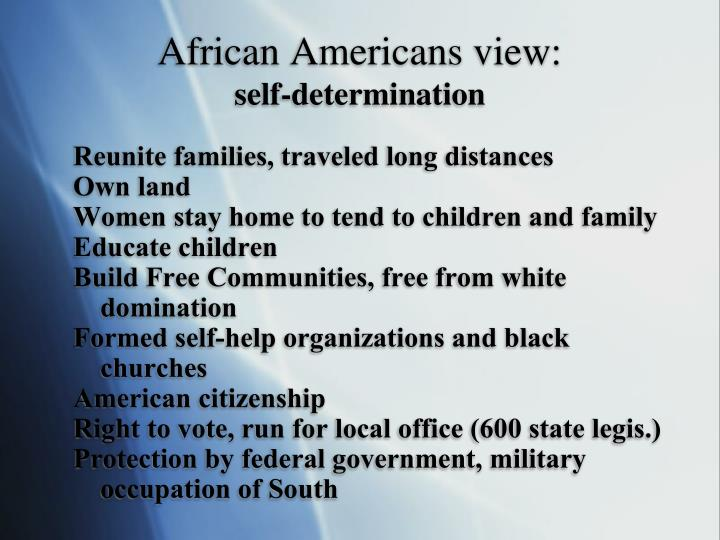 African Americans view: