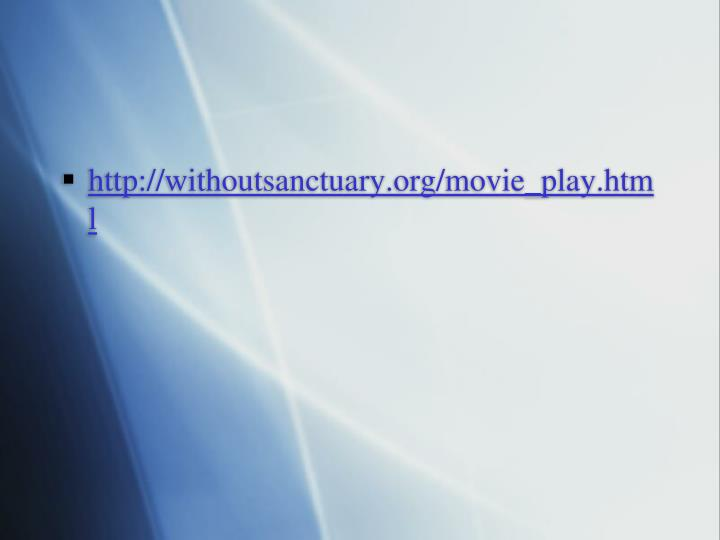 http://withoutsanctuary.org/movie_play.html