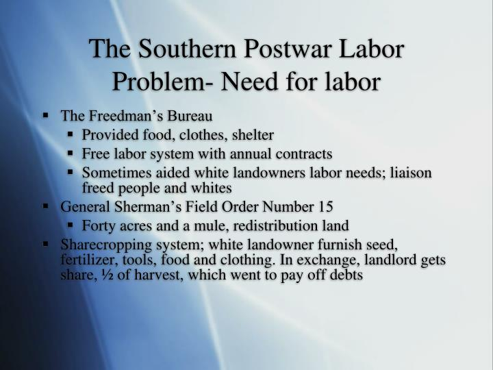 The Southern Postwar Labor Problem- Need for labor