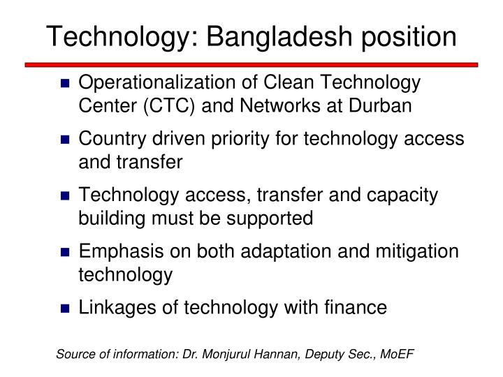Technology: Bangladesh position