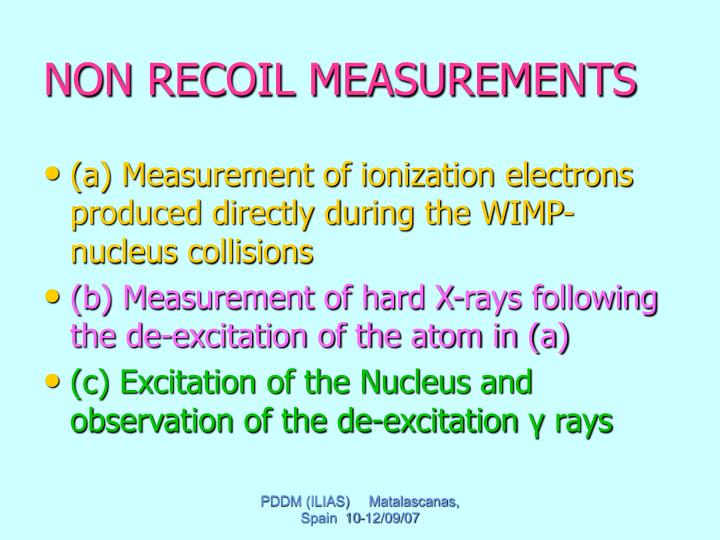 NON RECOIL MEASUREMENTS