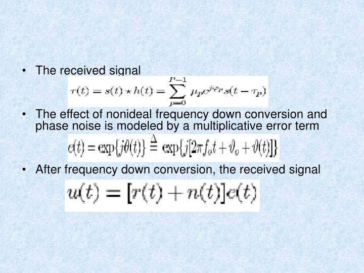 The received signal