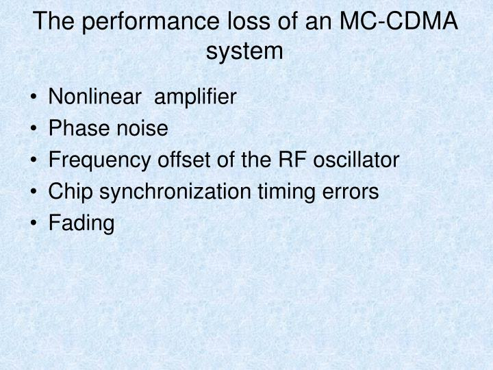 The performance loss of an MC-CDMA system