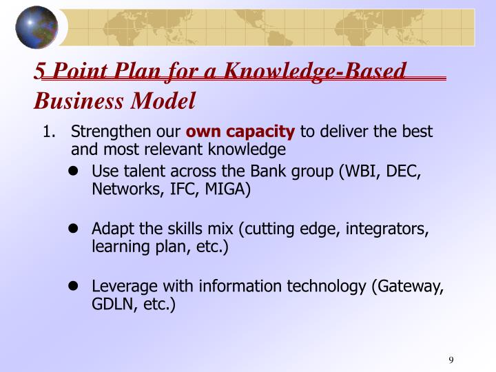 5 Point Plan for a Knowledge-Based Business Model