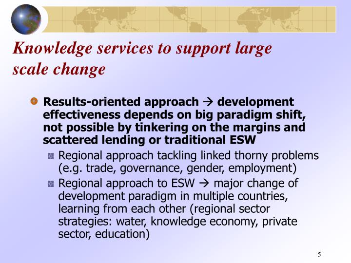 Knowledge services to support large scale change