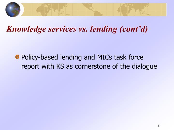 Knowledge services vs. lending (cont'd)