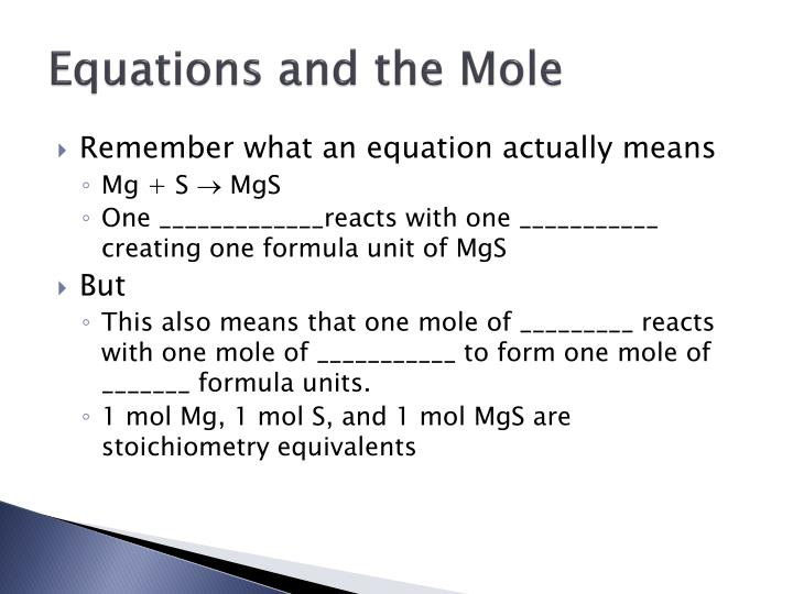 Equations and the Mole