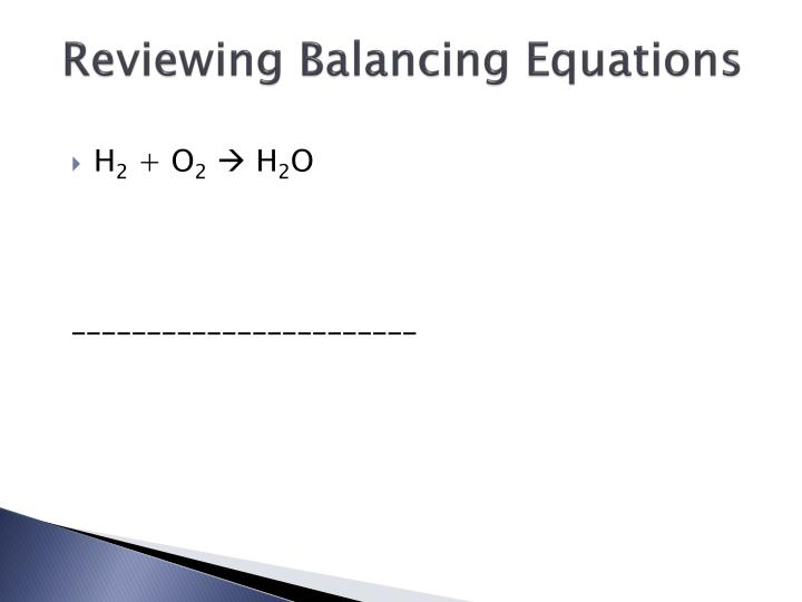Reviewing Balancing Equations