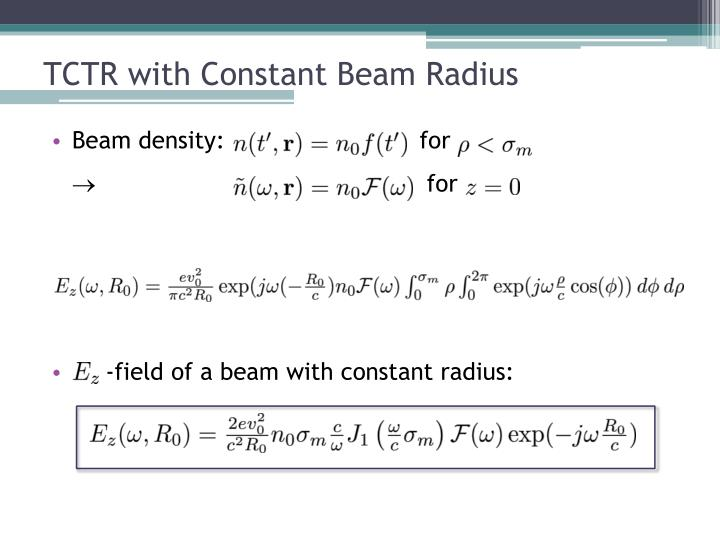 TCTR with Constant Beam Radius