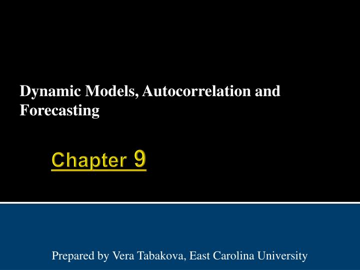 Dynamic models autocorrelation and forecasting