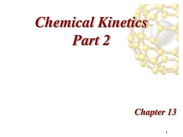 Chemical kinetics part 2