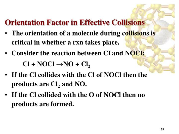 Orientation Factor in Effective Collisions