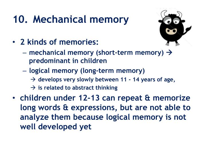 10. 	Mechanical memory